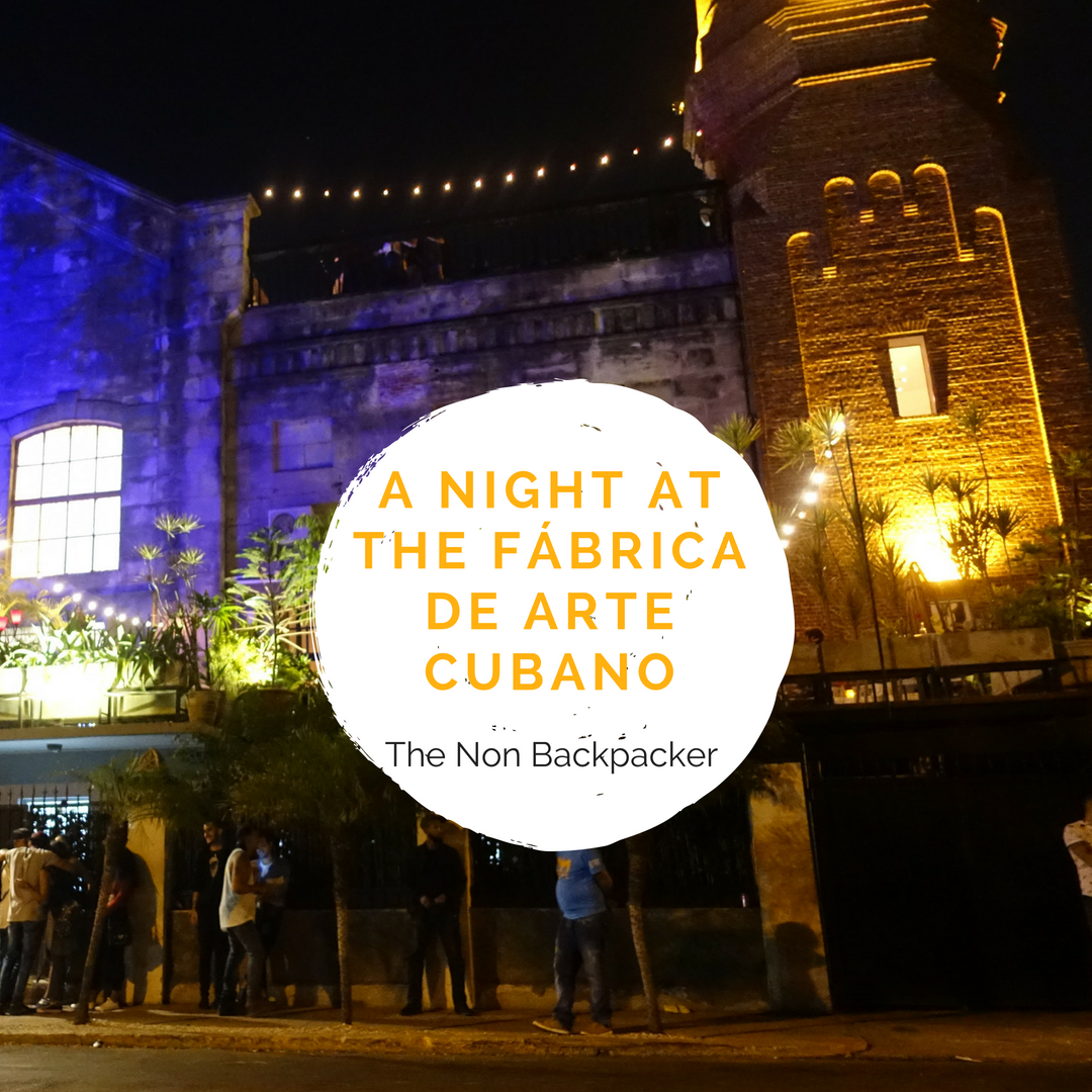 A night at the Fábrica de Arte Cubano